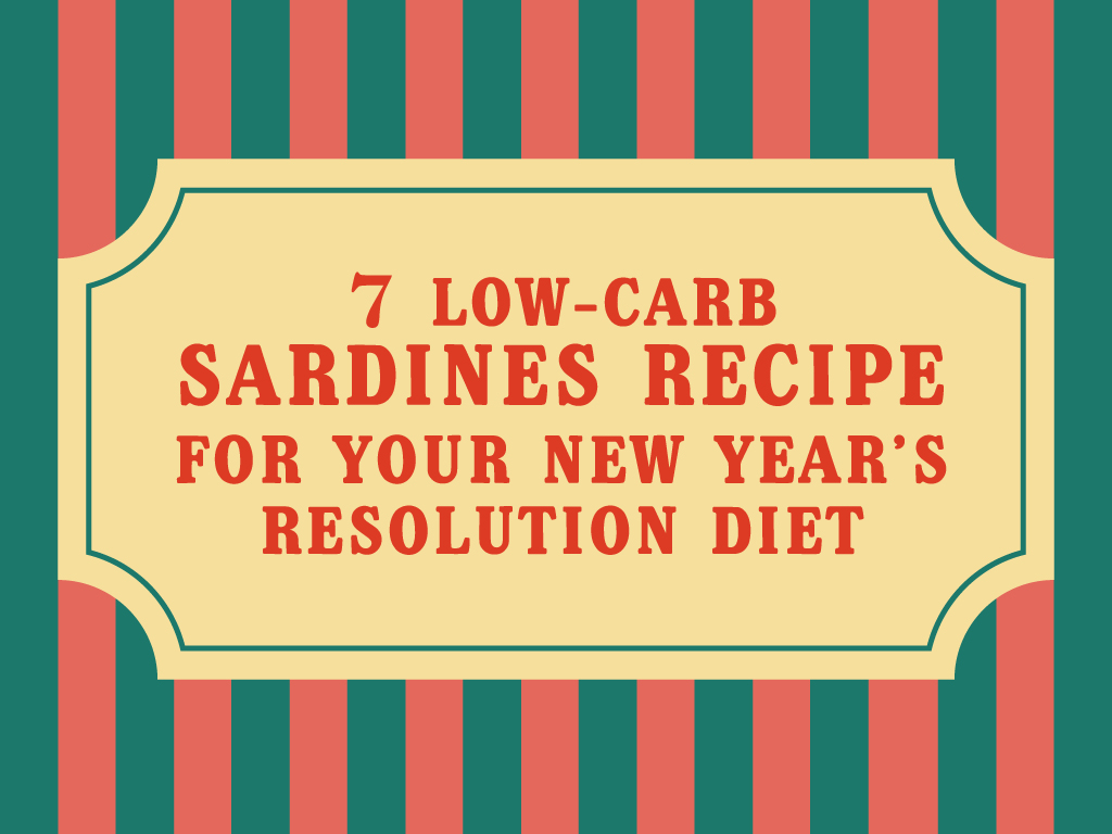 7-Low-Carb-Sardines-Recipe-for-Your-New-Year's-Resolution-Diet_